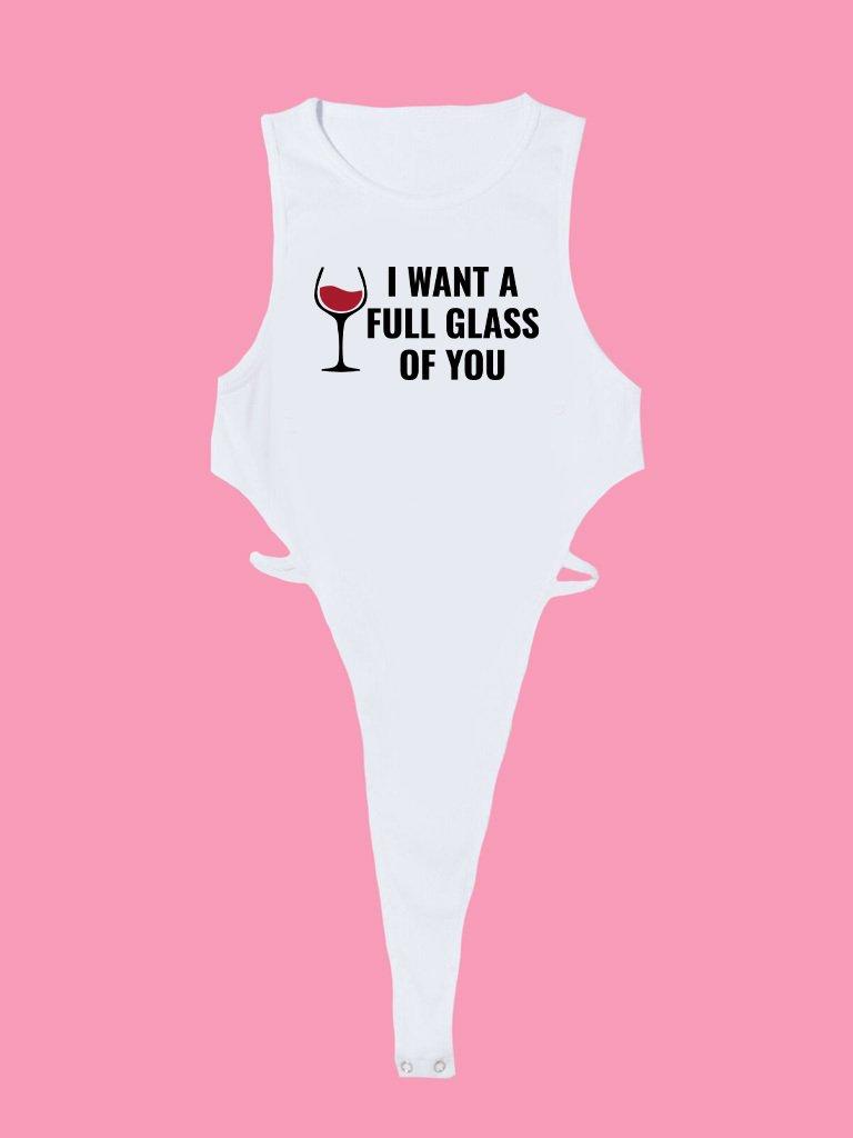 Body białe I WANT A FULL GLASS Love&Live