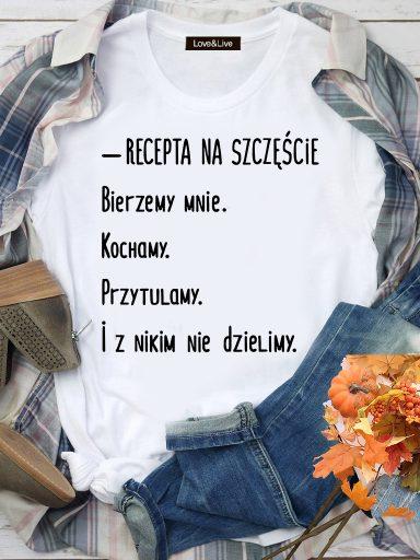 T-shirt biały Recepta na szczęście Love&Live